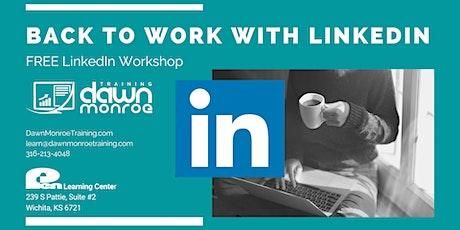 Back to Work: LINKEDIN Workshop tickets