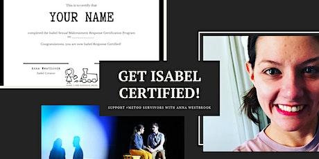 Get Isabel Certified! (#MeToo Survivor Support Webinar) tickets