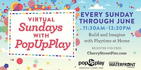 Virtual Sundays with PopUpPlay tickets
