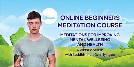 Meditations for Improving Mental Wellbeing and Health - Week 3 tickets