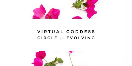 Virtual Full Moon in Capricorn Circle - Theme: Evolving tickets