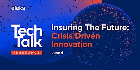 ELEKS TechTalk Series Insuring The Future: Crisis Driven Innovation tickets