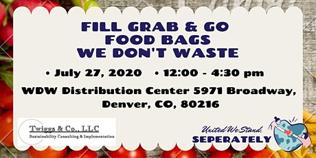 July Fill Grab & Go Food Bags for We Don't Waste tickets