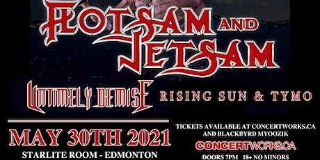 Flotsam & Jetsam w/ Untimely Demise, Rising Sun & Guest tickets