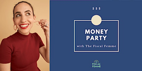 Money Party with the Fiscal Femme (evening) tickets