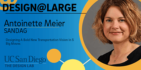 Design@Large: Designing A Bold New Transportation Vision in 5 Big Moves tickets