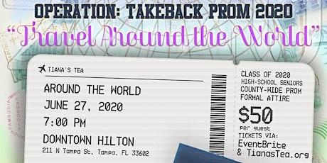 "TIANA'S TEA  PRESENTS: ""OPERATION TAKE BACK PROM 2 tickets"