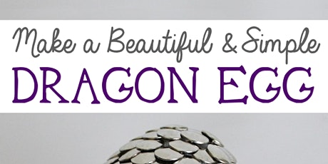 Ages 13-18 Large Dragon Egg craft bag Pick-Up tickets