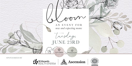 Bloom 2020 : An Event for New and Expecting Moms in Birmingham tickets