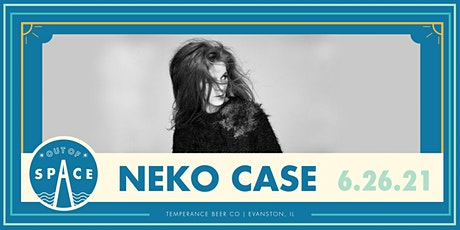 Out of Space 2021: Neko Case at Temperance tickets