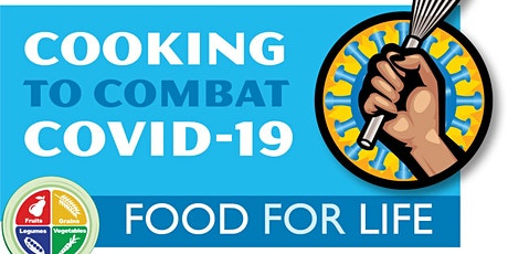 DC Food For Life - Cooking to Combat Covid Online Nutrition & Cooking Class (Vegan) tickets