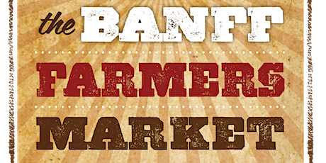 Banff Farmers Market tickets