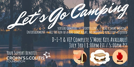 Let's go camping! Virtual Campfire & S'mores! tickets