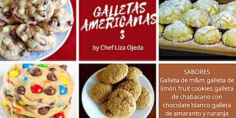 Galletas Americanas 3 Online con la Chef Liza Ojeda  boletos