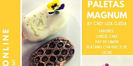Paletas Magnum Online con la Chef Liza Ojeda  entradas