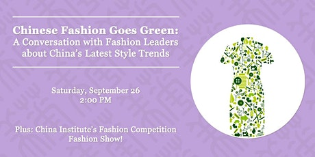 Chinese Fashion Goes Green tickets