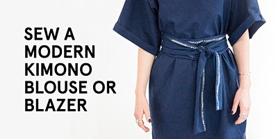 Beginners Sewing Class: The Kimono