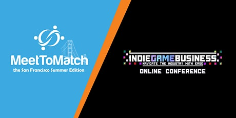 MeetToMatch & IGB – The San Francisco Summer Edition 2020 tickets