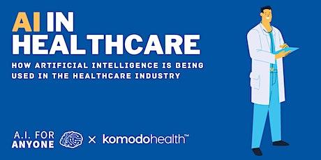 AI In Healthcare 101 tickets