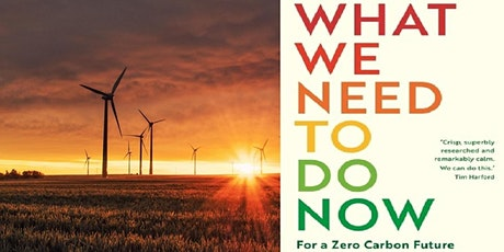 A Talk by Chris Goodall - What We Need to Do Now: For a Zero Carbon Future tickets