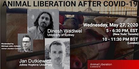 Animal Liberation After COVID-19 biglietti