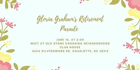 Gloria's Retirement Parade  tickets