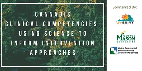 Cannabis Clinical Competencies: Using Science to Inform Intervention tickets