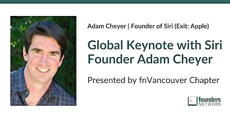 Founders Network Global Keynote with Siri Founder Adam Cheyer tickets