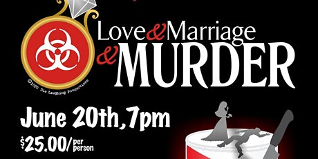 Murder Mystery Comedy Show: Love and Marriage and Murder tickets