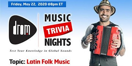 (Online) DROM MUSIC TRIVIA: Latin Folk Music Hosted by Gregorio Uribe tickets
