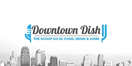 Downtown Dish (Recurring) tickets
