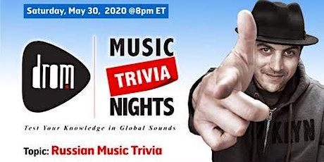 (Online) DROM MUSIC TRIVIA: Russian Music Trivia Hosted by Igor Shorman tickets