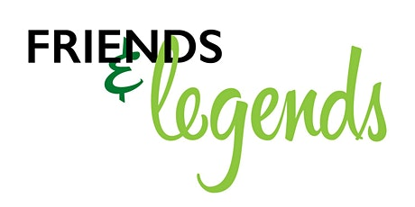 Friends & Legends 2020 tickets
