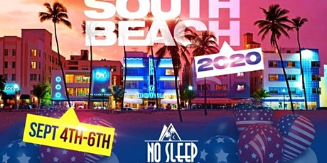 LABOR DAY WEEKEND! SPECIAL EDITION: NO SLEEP SOUTH BEACH WEEKEND! 5 EVENTS & 1 YACHT PARTY IN 4 DAYS! SEP 4-6th IN SOUTH BEACH MIAMI, FL! GET YOUR DISCOUNTED EARLY BIRD TICKETS NOW! (While supplies last)! (SWIRL) tickets