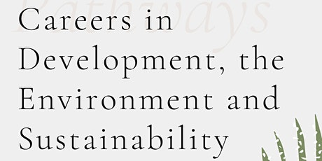 Pathways: Careers in Development, the Environment and Sustainability entradas