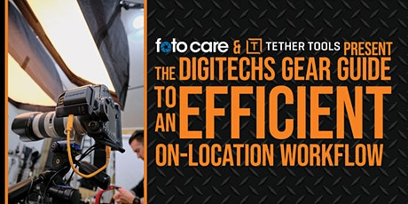 DigiTechs Gear Guide to an Efficient On-Location Workflow  tickets