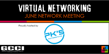 VIRTUAL NETWORKING | GCCI June Network Meeting tickets