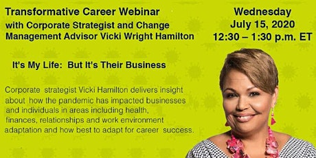 It's My Life: But It's Their Business!Vicki Wright Hamilton tickets