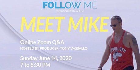 Meet Mike from  Follow Me the Documentary on Sustained Weight  Loss tickets