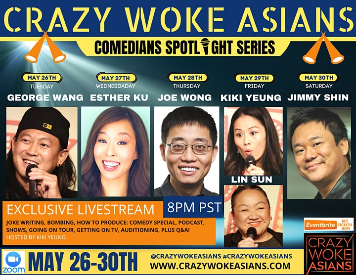 CRAZY WOKE ASIANS COMEDIANS SPOTLIGHT SERIES MAY 26-30! image
