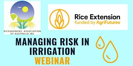 Managing Risk in Irrigation Webinar tickets
