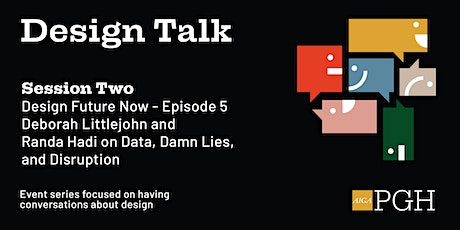 Design Talk: Session Two tickets