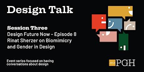 Design Talk: Session Three tickets