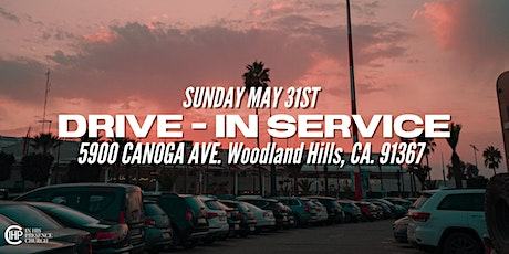 DRIVE-IN SERVICE (In His Presence Church) tickets