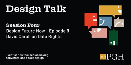 Design Talk: Session Four tickets