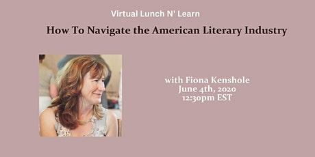 June Lunch N' Learn: How to Navigate the American Literary Industry tickets