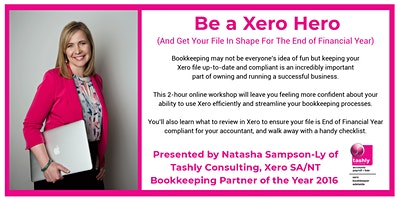 Be a Xero Hero (And Get Your File in Shape for EOFY)