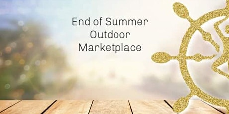 End of Summer Outdoor Marketplace 2020 tickets