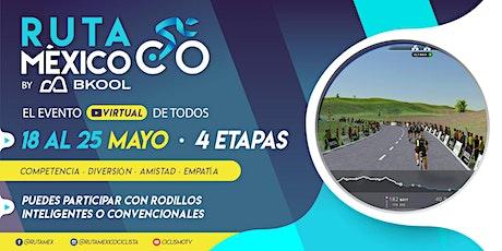 Ruta México Virtual by Bkool boletos