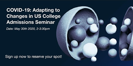 COVID-19: Adapting to Changes in US College Admissions Seminar tickets